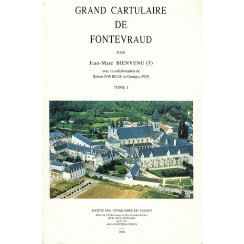 Grand cartulaire de Fontevraud - Tome 1