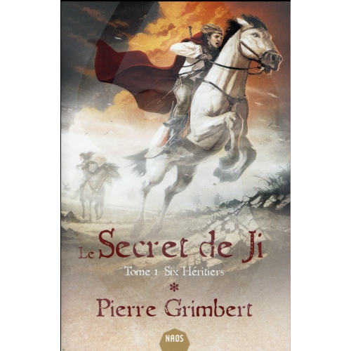 Le Secret de Ji Tome 1 - Six héritiers