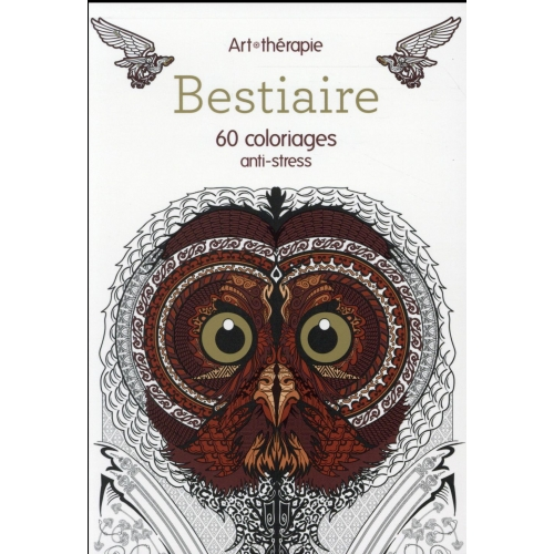 Bestiaire - 60 coloriages anti-stress