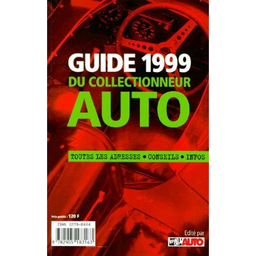GUIDE 1999 DU COLLECTIONNEUR AUTO