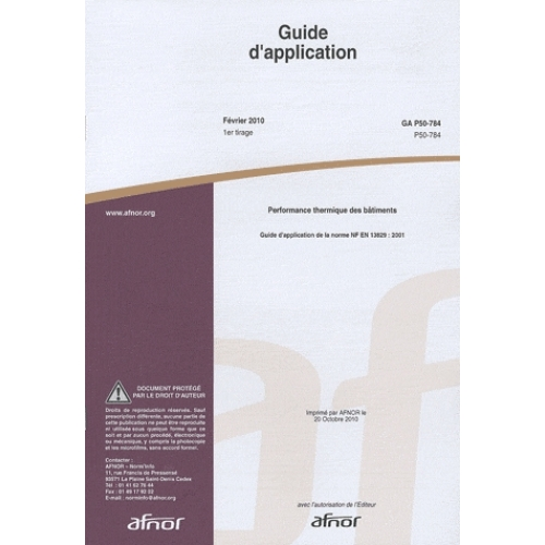 Guide d'application GA P50-784 Performance thermique des bâtiments - Guide d'application de la norme NF EN 13829 : 2001