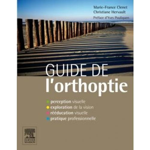 Guide de l'orthoptie