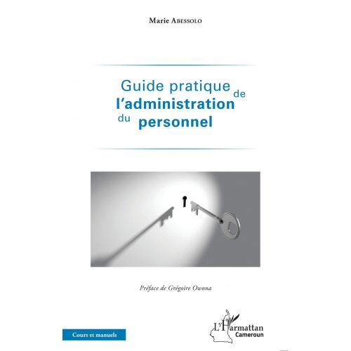 Guide pratique de l'administration du personnel