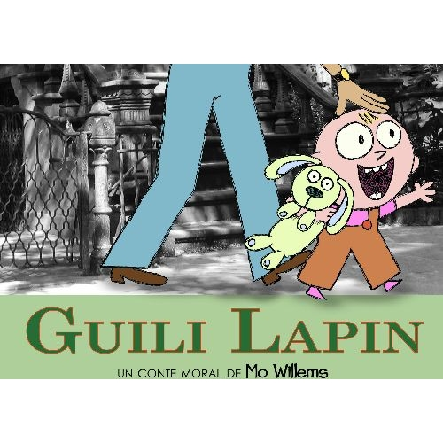 Guili Lapin - Un conte moral de Mo Willems