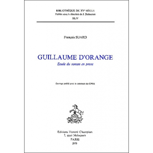 Guillaume d'Orange. Etude du roman en prose