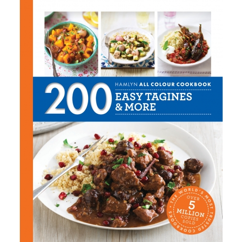 Hamlyn All Colour Cookery: 200 Easy Tagines and More