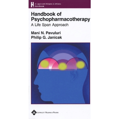 Handbook of Psychopharmacotherapy - A life Span Approach