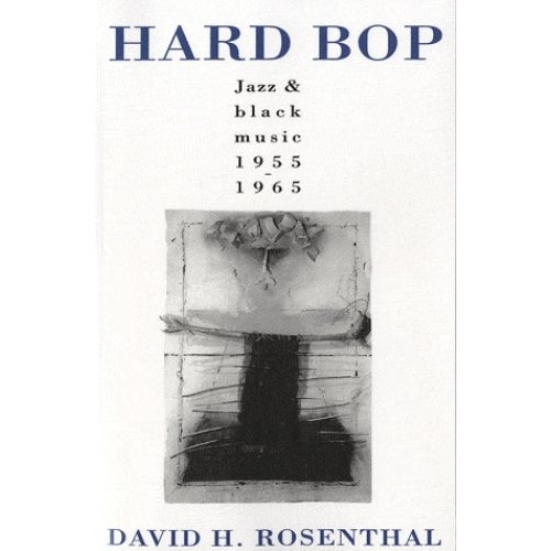 Hard Bop - Jazz and Black Music, 1955-1965