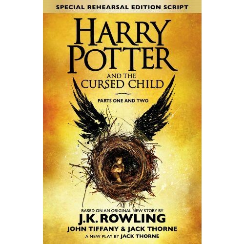 Harry Potter And The Cursed Child Parts 1 2 The Official Script Book Of The Original West End Prod