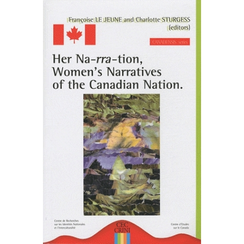 Her Na-rra-tion, Women's Narratives of the Canadian Nation