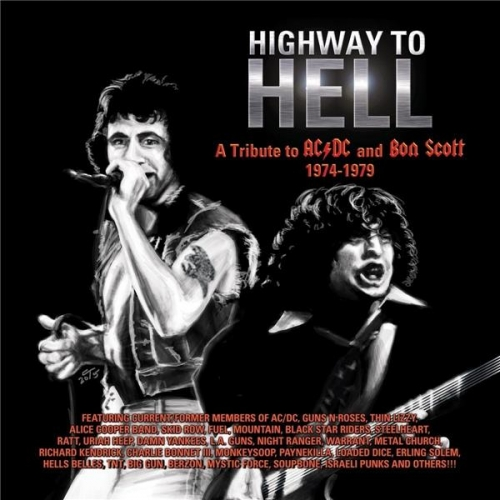 HIGHWAY TO HELL - A TRIBUTE TO AC/DC AND BON SCOTT 1974-1979