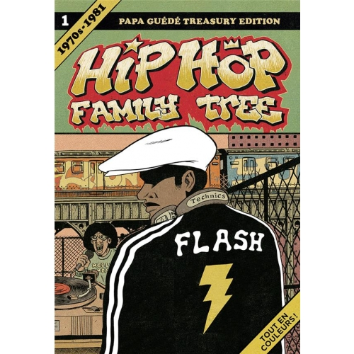 Hip Hop Family Tree - Tome 1 : 1970s-1981