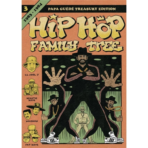 Hip Hop Family Tree Tome 3 - 1983-1984