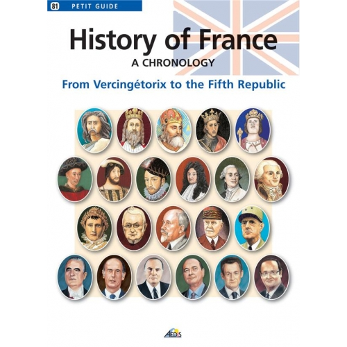 History of France. A chronology, from Vercingétorix to the Fifth Republic