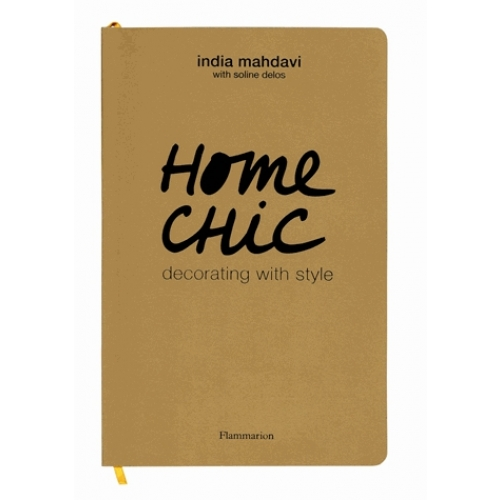 Home chic : decorating with style