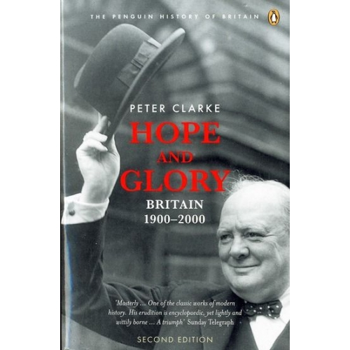 Hope and Glory - Britain 1900-2000