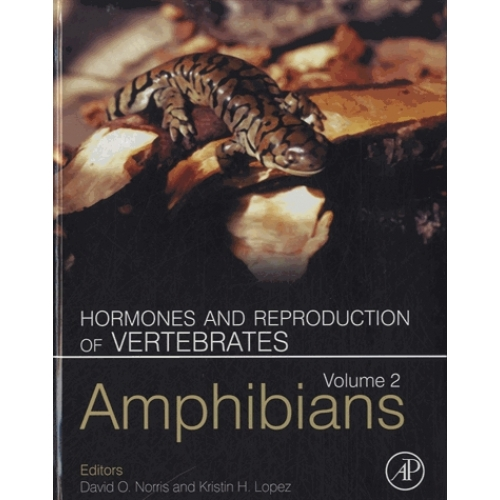 Hormones and Reproduction of Vertebrates - Volume 2 : Amphibians