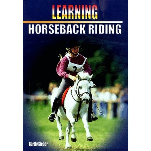 Horseback Riding : Learning