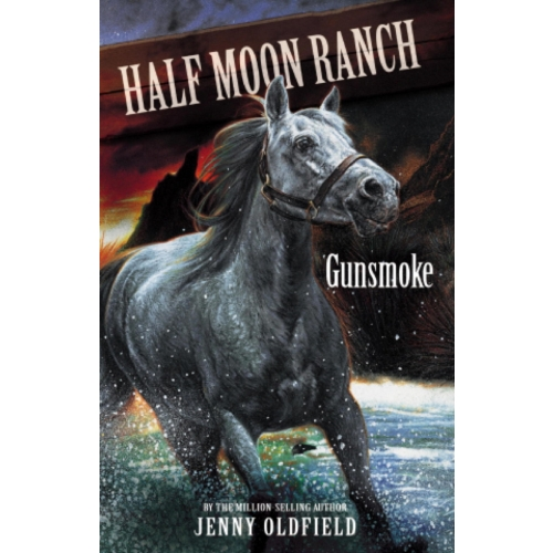 Horses of Half Moon Ranch: Gunsmoke