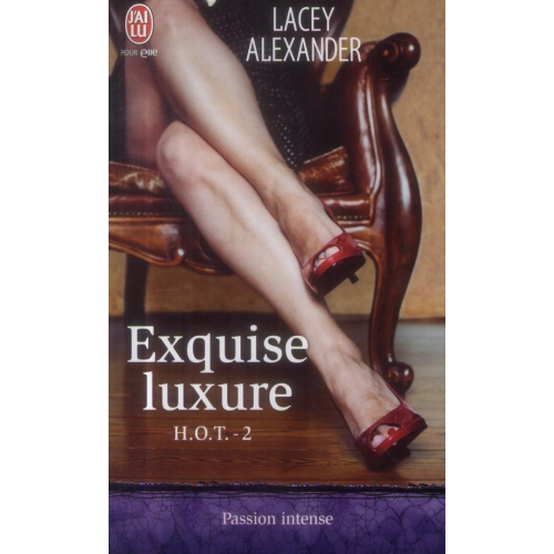 HOT Tome 2 - Exquise luxure