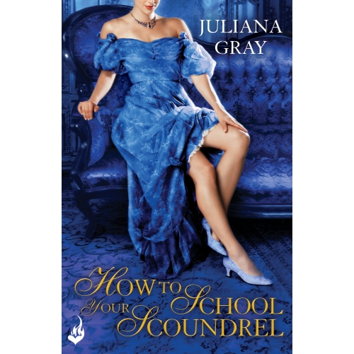 How To School Your Scoundrel: Princess In Hiding Book 3