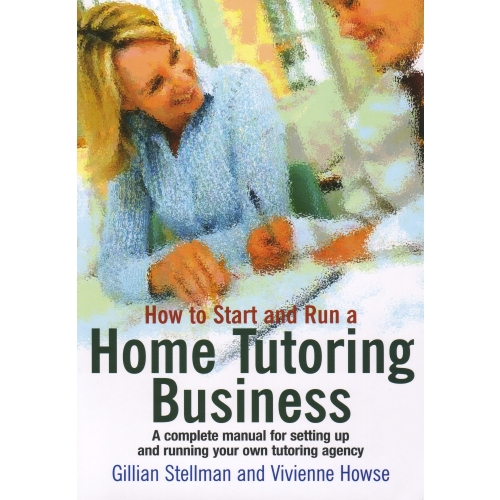 How to Start and Run a Home Tutoring Business