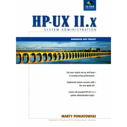 HP-UX 11.X System Administration. Handbook and Toolkit