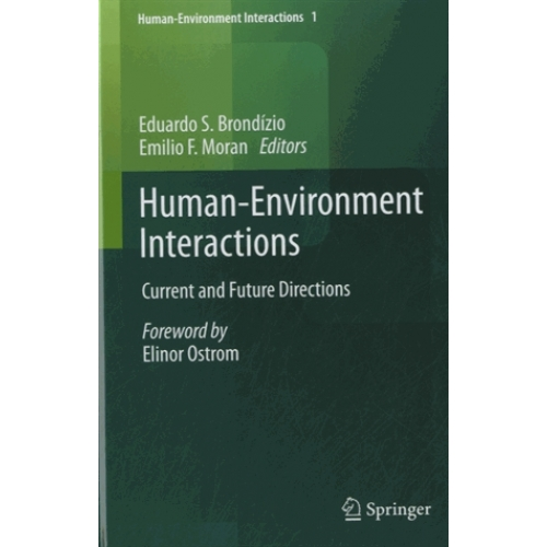 Human-Environment Interactions - Current and Future Directions