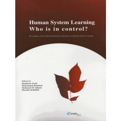 Human system learning, who is in control?