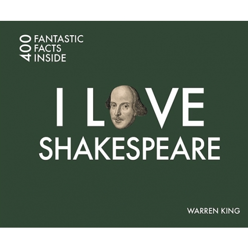 I LOVE SHAKESPEARE