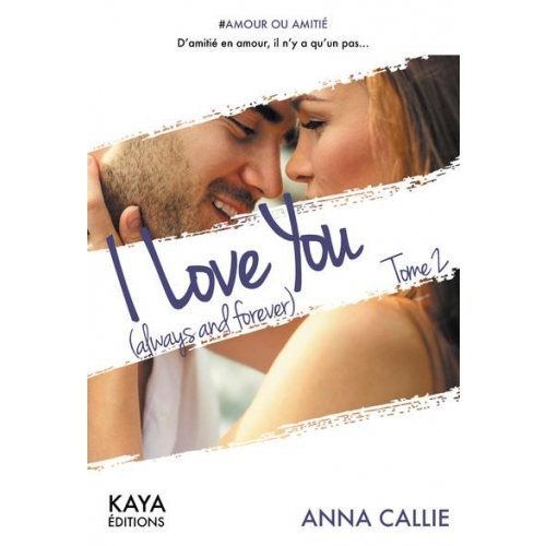 I love you (always and forever) - tome 2
