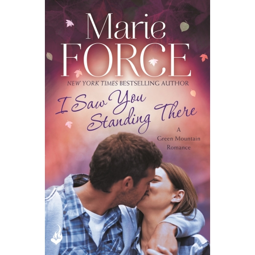 I Saw You Standing There: Green Mountain Book 3