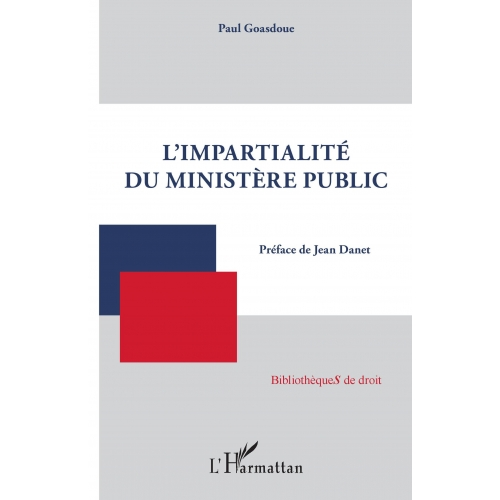 Impartialité du ministère public (L')