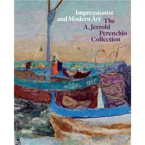 Impressionist and modern art the A Jerrold Perenchio collection