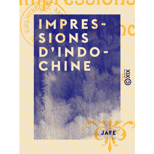 Impressions d'Indo-Chine