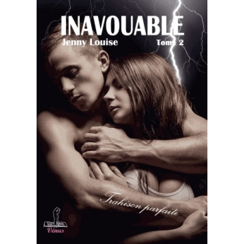 Inavouable Tome 2