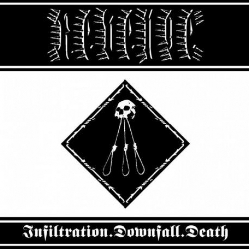 INFILTRATION.DOWNFALL.DEATH