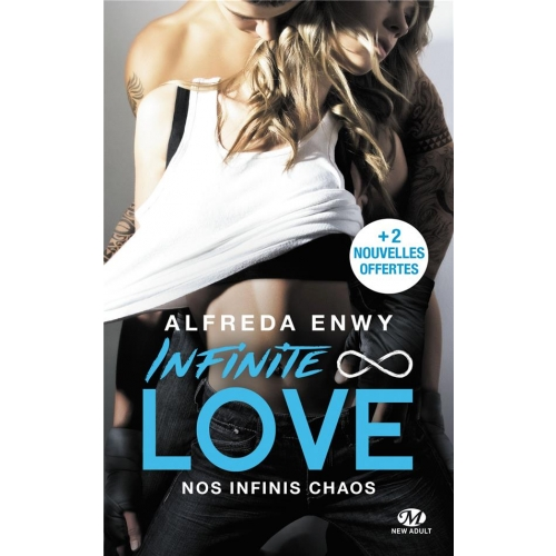 Infinite Love Tome 1 - Nos infinis chaos