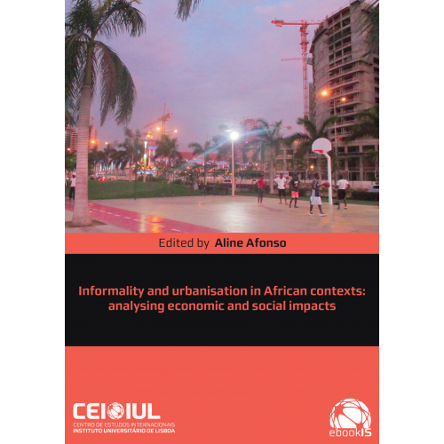 Informality and urbanisation in African contexts: analysing economic and social impacts