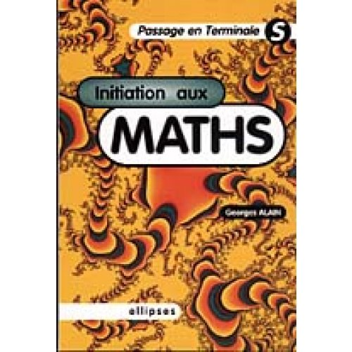 Initiation aux maths - Passage en terminale S