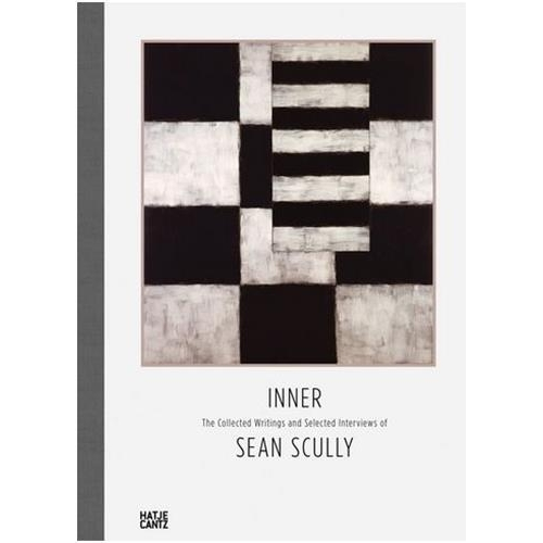 Inner - The Collected Writings and Selected Interviews of Sean Scully