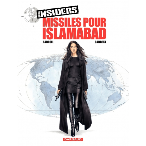 Insiders - Tome 3 - Missiles pour Islamabad