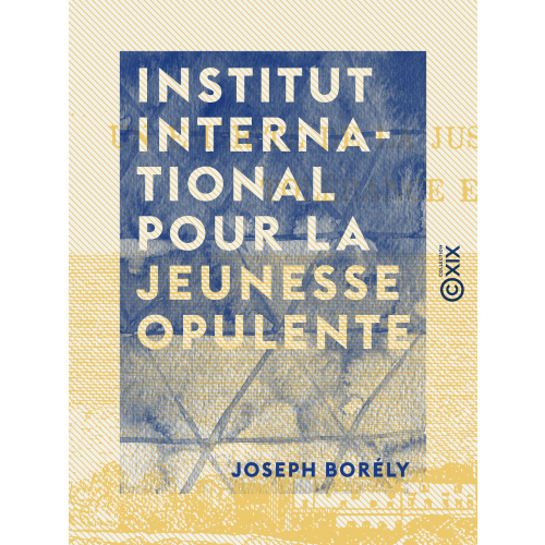 Institut international pour la jeunesse opulente
