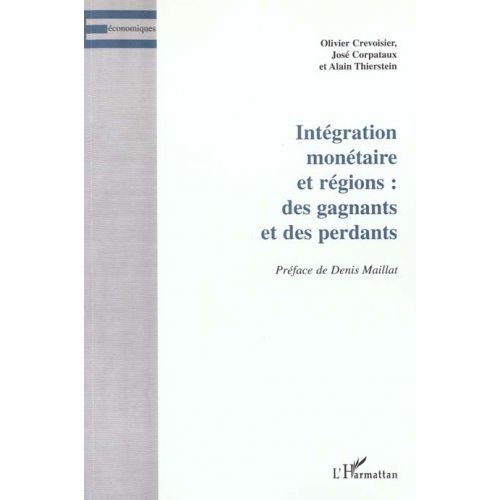INTEGRATION MONETAIRE ET REGIONS