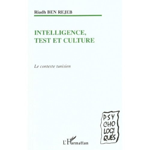 INTELLIGENCE, TEST ET CULTURE: LE CONTEXTE TUNISIEN
