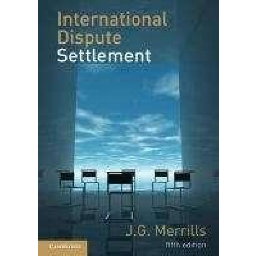 International Dispute Settlement. - 5th Edition