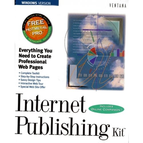 INTERNET PUBLISHING KIT. Everything you need to create professional web pages, avec CD-ROM, édition en anglais