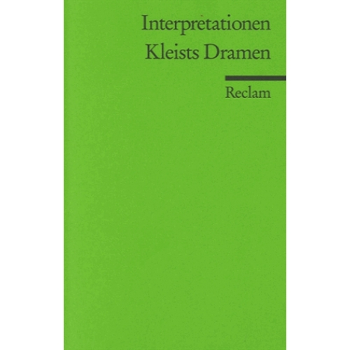 Interpretationen - Kleists Dramen