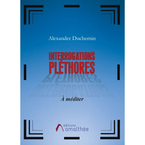 Interrogations pléthores