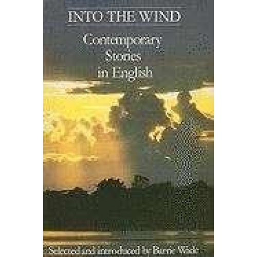Into the Wind : Contemporary Stories in English
